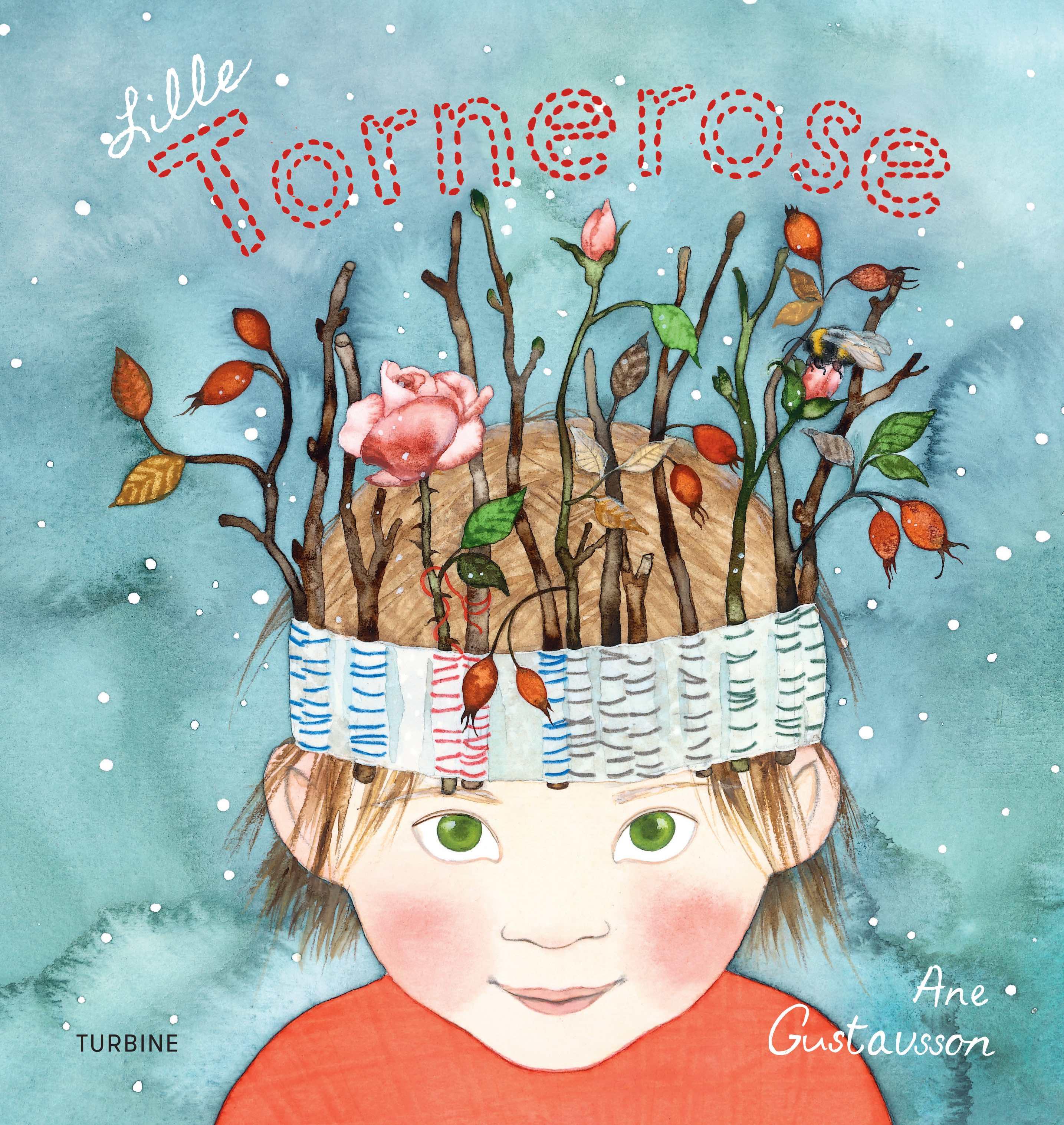 Lille Tornerose - Ane Gustavsson - Bøger - Turbine - 9788740651072 - October 31, 2018
