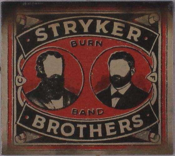 Burn Band / Burn Band - Stryker Brothers - Musik - POP - 0752830287075 - September 7, 2018
