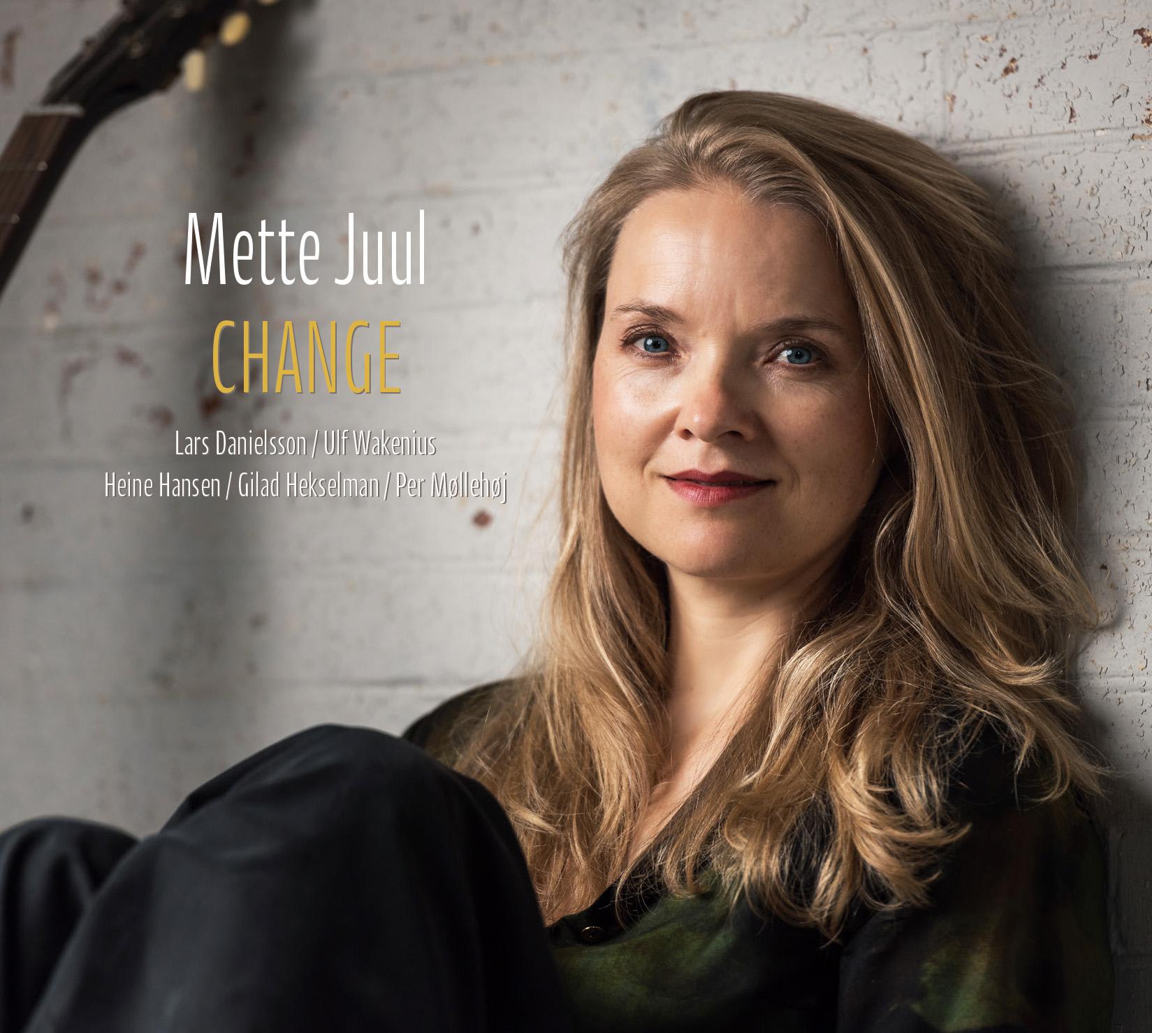 Change - Mette Juul - Musik -  - 0602577961076 - 6/9-2019
