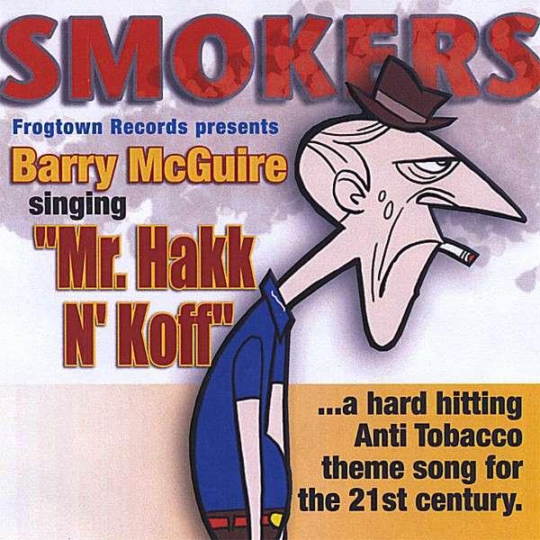 Mr. Hakk N' Koff - Barry Mcguire - Musik -  - 0752207800081 - June 5, 2008