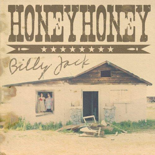Billy Jack - Honey Honey - Musik - LOST HIGHWAY - 0044003148086 - 25/10-2011
