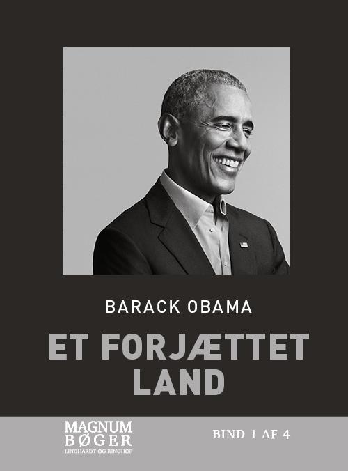 Et forjættet land (Storskrift) - Barack Obama - Bøger - Lindhardt og Ringhof - 9788711997086 - 18/1-2021