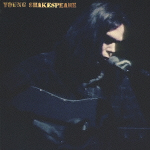 Young Shakespeare - Neil Young - Musik - CBS - 4943674334087 - April 2, 2021