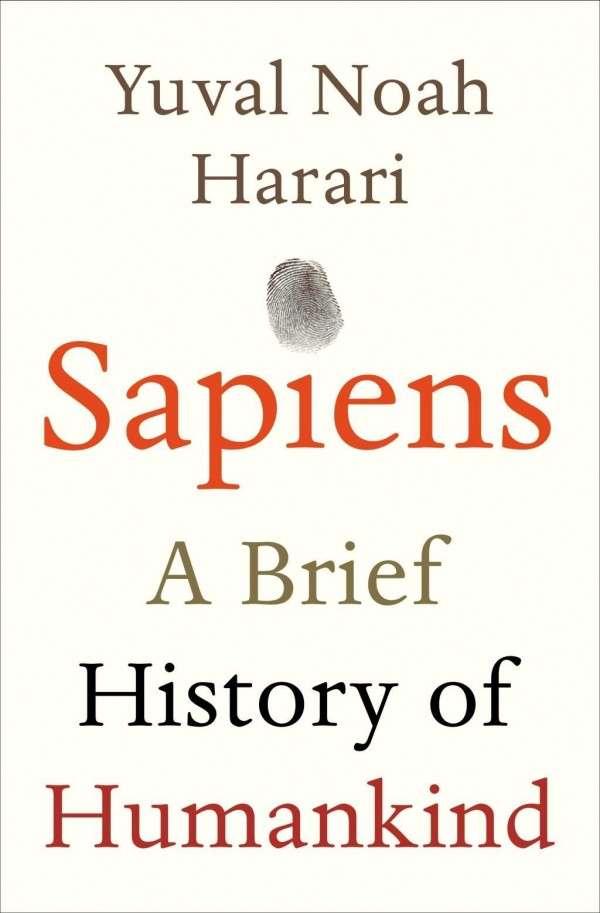 Sapiens: A Brief History of Humankind - Yuval Noah Harari - Bøger - Vintage Publishing - 9780099590088 - April 30, 2015