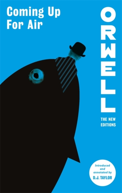 Coming Up For Air - Orwell: The New Editions - George Orwell - Bøger - Little, Brown Book Group - 9781472133090 - June 9, 2022