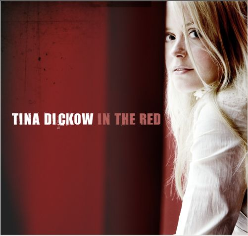 In the Red - Tina Dickow - Musik - MBO - 5708422000091 - 25/7-2005