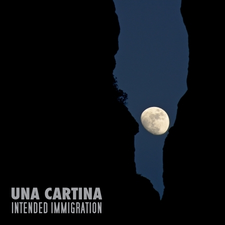 Una Cartina - Intended Immigration - Musik - CD Baby - 0045635263093 - 20/1-2015