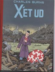 X'et ud - Charles Burns - Bøger - Forlaget Fahrenheit - 9788792320094 - May 12, 2011