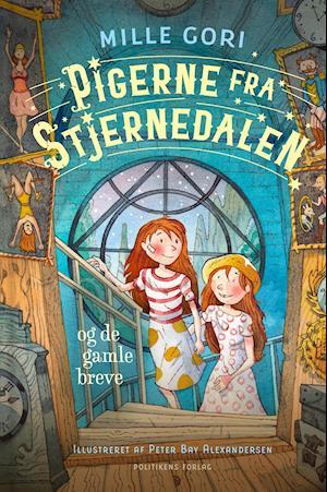 Pigerne fra Stjernedalen - og de gamle breve - Mille Gori - Bøger - Politikens Forlag - 9788740060096 - February 9, 2021