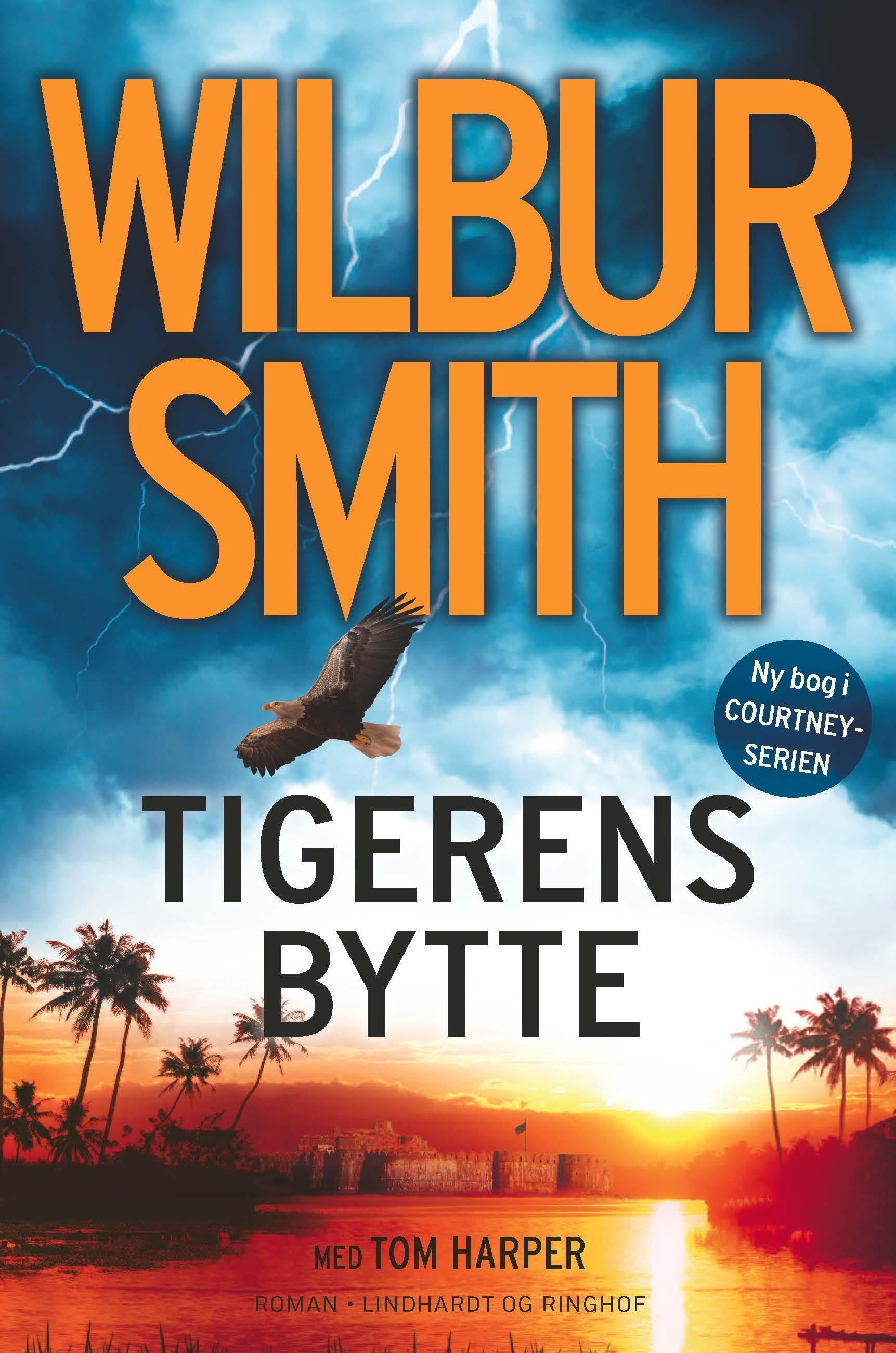 Courtney-serien: Tigerens bytte - Wilbur Smith - Bøger - Lindhardt og Ringhof - 9788711915097 - July 16, 2019