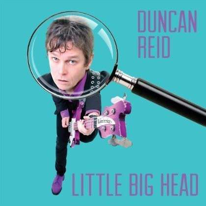 Little Big Head - Duncan Reid - Musik - Sound Pollution - 0045635121102 - 23/4-2013