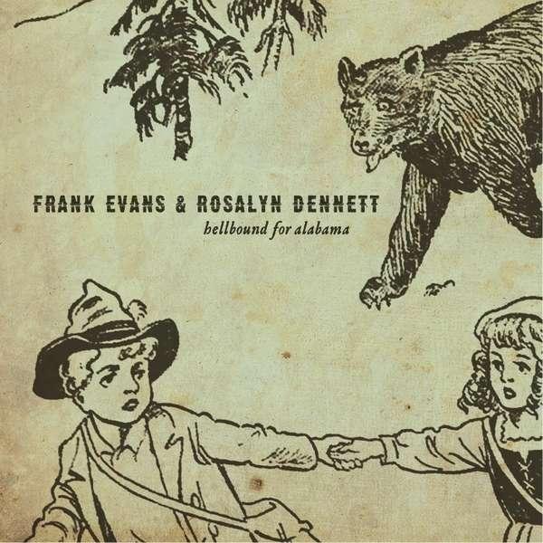 Hellbound for Alabama - Frank Evans - Musik - Independent - 0753677585102 - May 1, 2014