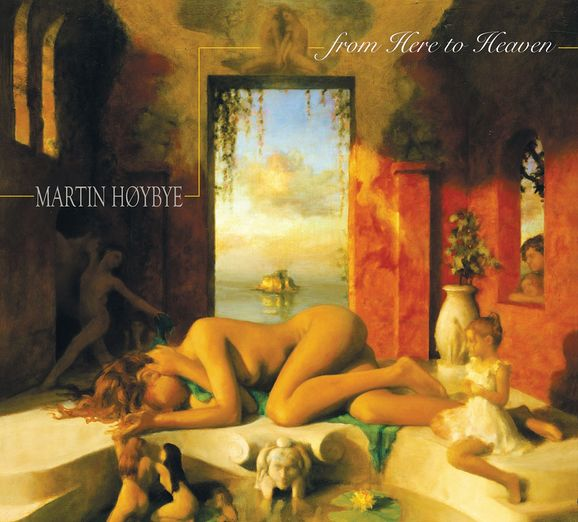 From Here to Heaven - Martin Høybye - Musik - Songcrafter Music - 5707471008102 - 13/8-2007