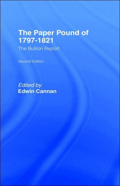 Paper Pound, 1797-1812 - Edwin Cannan - Bøger - Taylor & Francis Ltd - 9780714612102 - 9/1-1970