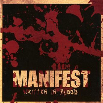 Written in Blood - Manifest - Musik - PHD MUSIC - 7090014385104 - 10/11-2011