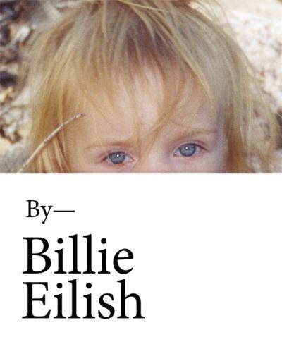 Billie Eilish (Photo Book) - Billie Eilish - Bøger - Hachette Children's Group - 9781526364104 - May 11, 2021