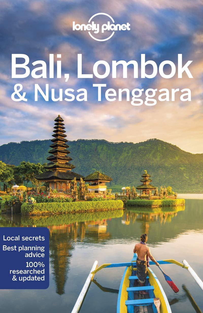Lonely Planet Bali, Lombok & Nusa Tenggara - Travel Guide - Lonely Planet - Bøger - Lonely Planet Global Limited - 9781786575104 - 1/7-2019
