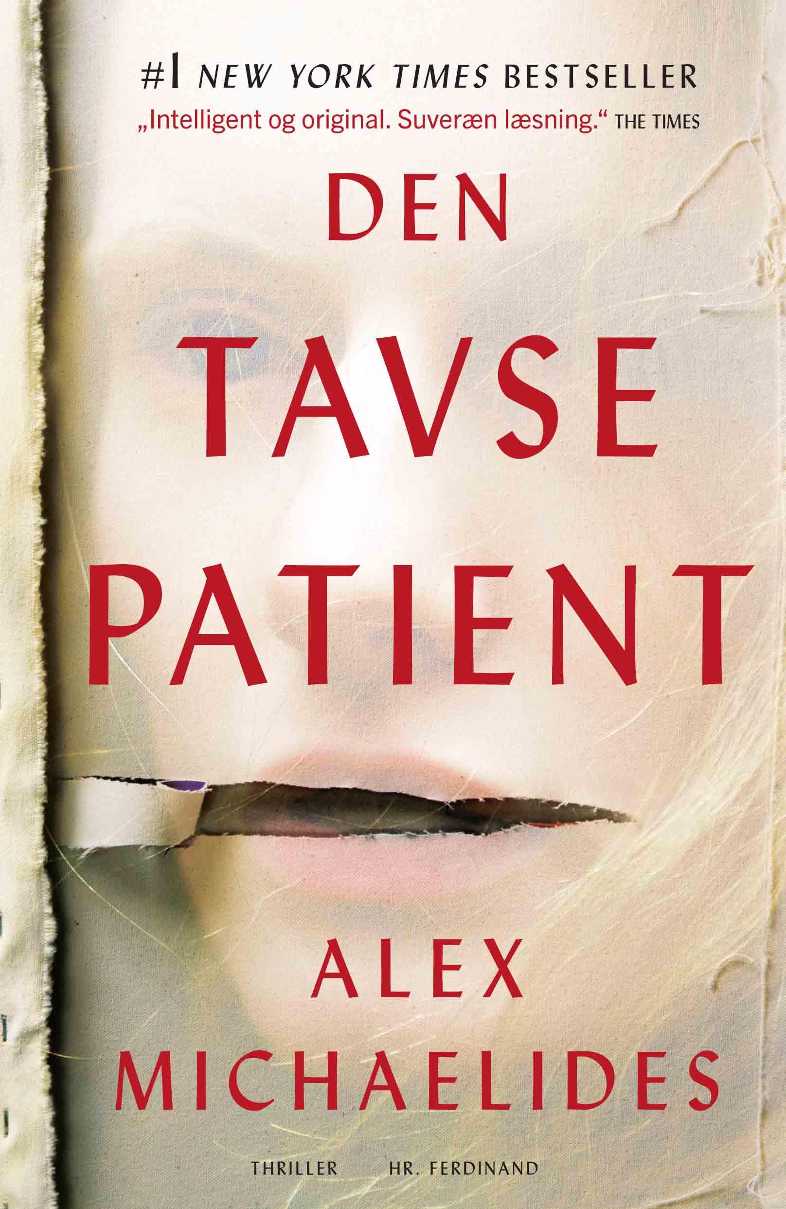 Den tavse patient - Alex Michaelides - Bøger - Hr. Ferdinand - 9788740055108 - 24/3-2020