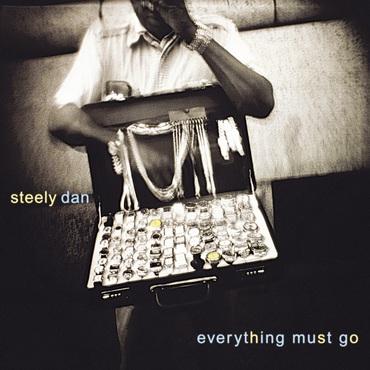 RSD 2021 - Everything Must Go - Steely Dan - Musik - POP / ROCK - 0603497849109 - June 12, 2021