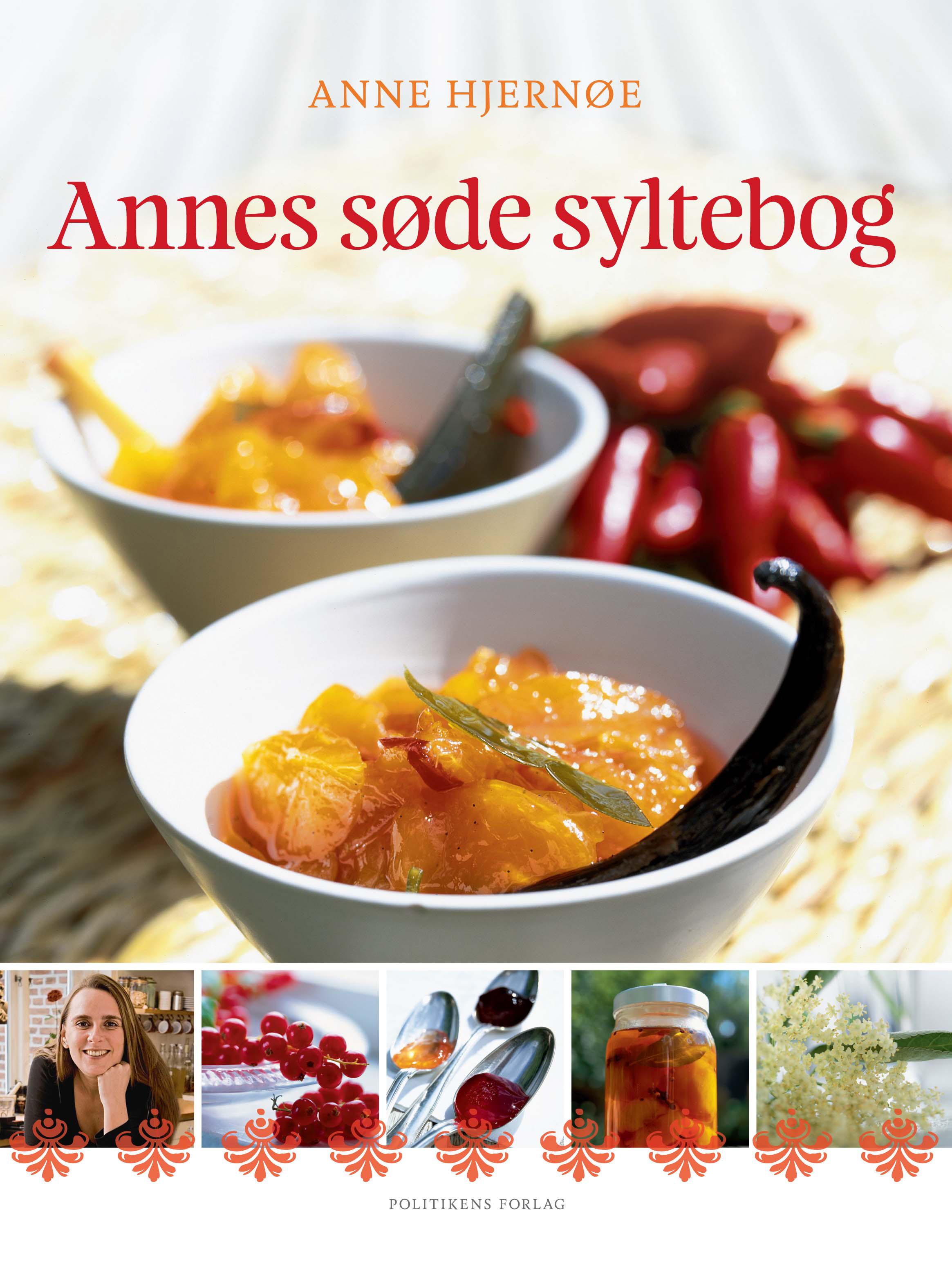 Annes søde syltebog - Anne Hjernøe - Bøger - Politikens Forlag - 9788740056112 - 25/7-2019