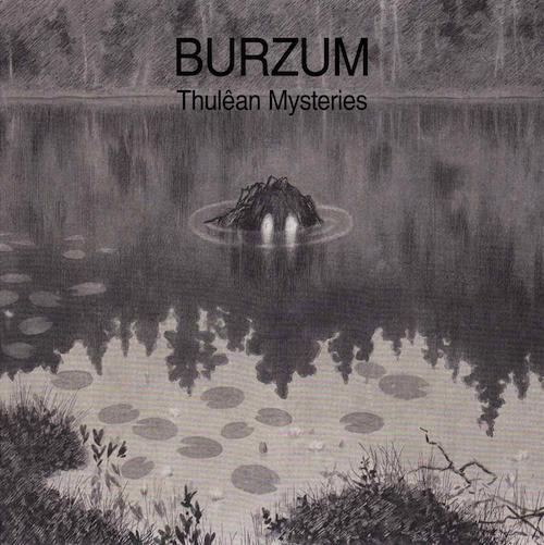 Thulean Mysteries - Burzum - Musik - BACK ON BLACK - 0803343260113 - 13/3-2020