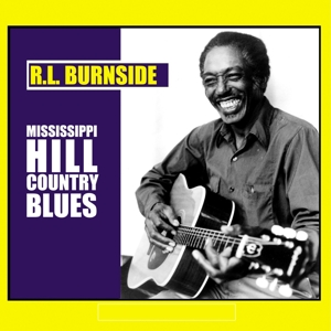 Mississippi Hill Country Blues - R.l. Burnside - Musik - BLUES - 0045778034116 - 23/6-2016