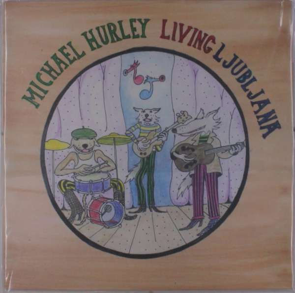 Living Ljubljana - Michael Hurley - Musik - FEEDING TUBE - 0752830269118 - November 2, 2018
