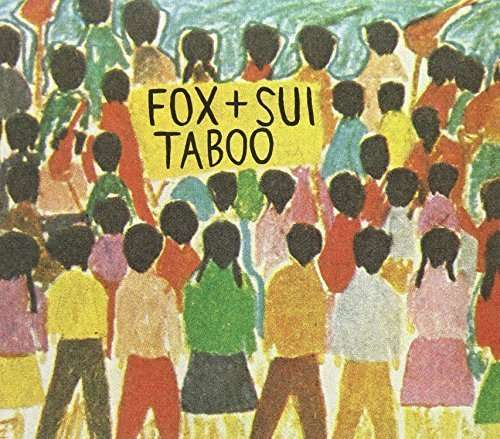 Taboo - Fox & Sui - Musik - TWO BRIGHT LAKES - 9332727023118 - 12/10-2012