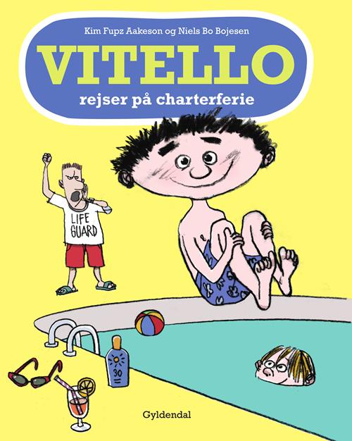 Vitello: Vitello rejser på charterferie - Kim Fupz Aakeson - Bøger - Gyldendal - 9788702297119 - 10/6-2020