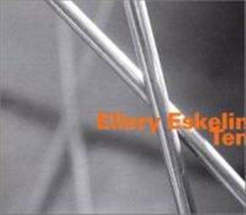 Ten - Ellery Eskelin - Musik - HATOLOGY - 0752156061120 - November 16, 2004