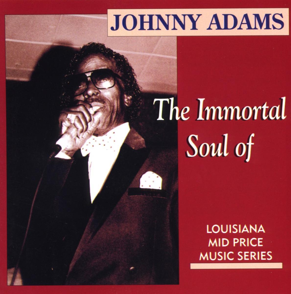 Immortal Soul Of - Johnny Adams - Musik - AIM - 0752211120120 - June 3, 1999