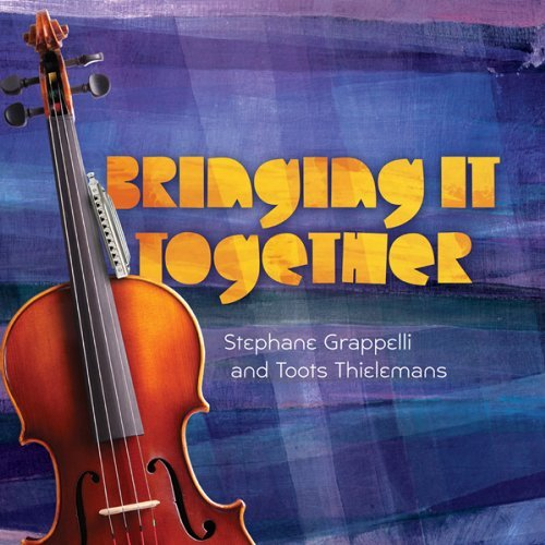 Bringing It Together - Grappelli,stephane / Thielemans,toots - Musik - LISEM - 0753221780120 - February 14, 2012