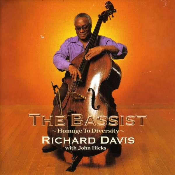 Bassist Homage to Deversity - Davis, Richard & John Hicks - Musik - POP - 0753957207120 - October 21, 2004