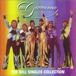 The Bell Singles Collection - Glitter Band - Musik - 7TS - 5013929040120 - September 25, 2000