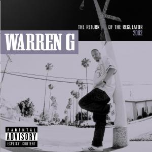 Return of the Regulator - Warren G - Musik - RAP/HIP HOP - 0044001612121 - December 6, 2001