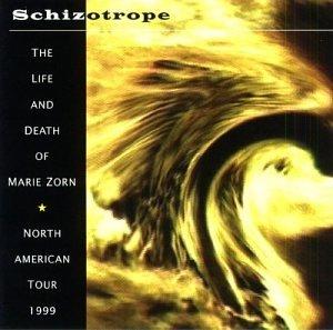 Schizotrope: Life & Death of Marie Zorn - Pinhas,richard / Dantec,maurice - Musik -  - 0045775013121 - January 18, 2000