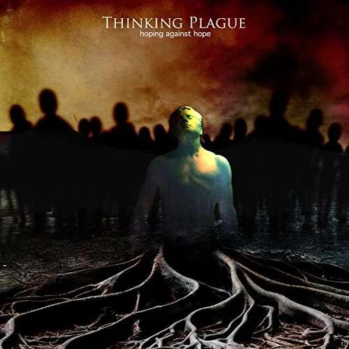 Hoping Against Hope - Thinking Plague - Musik - CUNEIFORM REC - 0045775042121 - 24/2-2017
