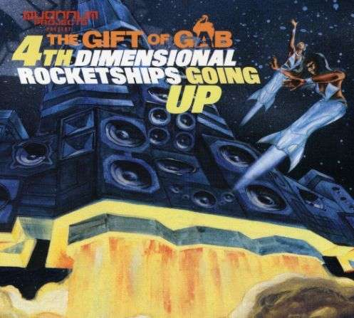 Fourth Dimensional Rocketships Going Up - Gift of Gab - Musik - Quannum Projects - 0045778070121 - 18/2-2015