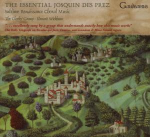 The Essential Josquin Des Prez - The Clerks Group & Edward Wickham - Musik - SANCTUARY RECORDS - 0743625036121 - May 7, 2007