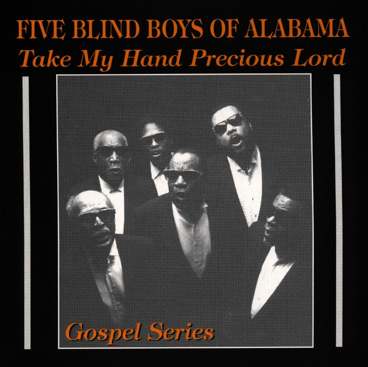Take My Hand Precious Lord - Five Blind Boys of Alabama - Musik - AIM RECORDS - 0752211800121 - March 27, 2020