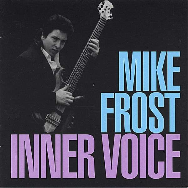 Inner Voice - Mike Frost - Musik - Cat'S Paw - 0752687410121 - January 18, 2005