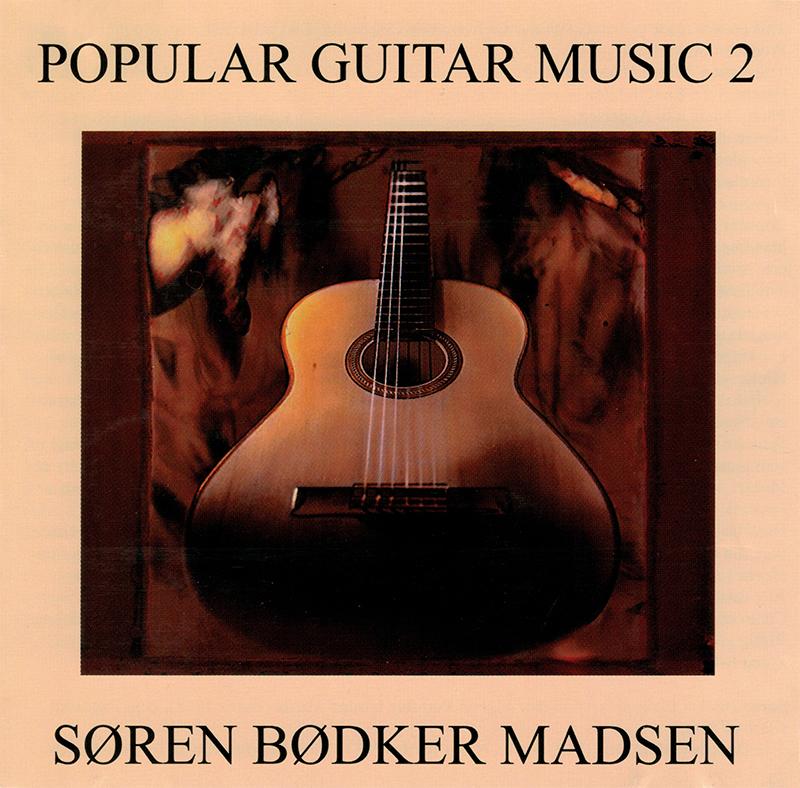Popular Guitar Music 2 - Søren Bødker Madsen - Musik - Barbarossa - 5708564120121 - 2000