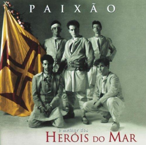 Paixao: O Melhor - Herois Do Mar - Musik - UNVP - 0044001350122 - January 30, 2001