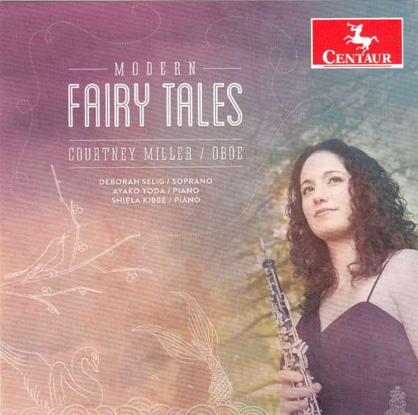 Modern Fairy Tales - Schickele / Miller / Selig / Yoda / Kibbe - Musik - DAN - 0044747342122 - June 9, 2015