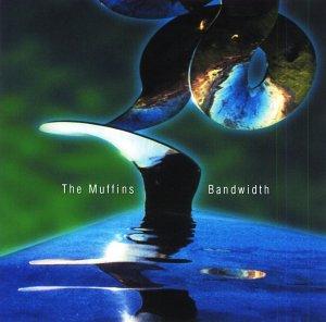 Bandwidth - Muffins - Musik - CUNEIFORM REC - 0045775016122 - 7/5-2002