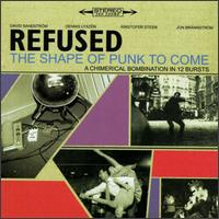 The Shape of Punk to Come - Refused - Musik - PUNK / HARDCORE - 0045778200122 - 27/10-1998
