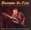 Bassoon on Fire - Michael Rabinowitz - Musik - CAT'S PAW - 0752687710122 - January 18, 2005