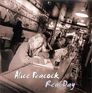 Real Day - Alice Peacock - Musik - PEACOCK - 0753089100122 - July 7, 2000