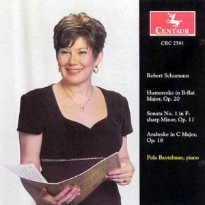 Humoreske in B-flat / Sonat - R. Schumann - Musik - CENTAUR - 0044747259123 - 17/4-2003