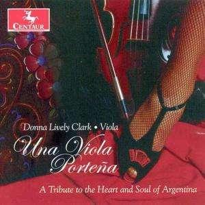 Una Viola Portena / Various - Una Viola Portena / Various - Musik - Centaur - 0044747275123 - 26/7-2005
